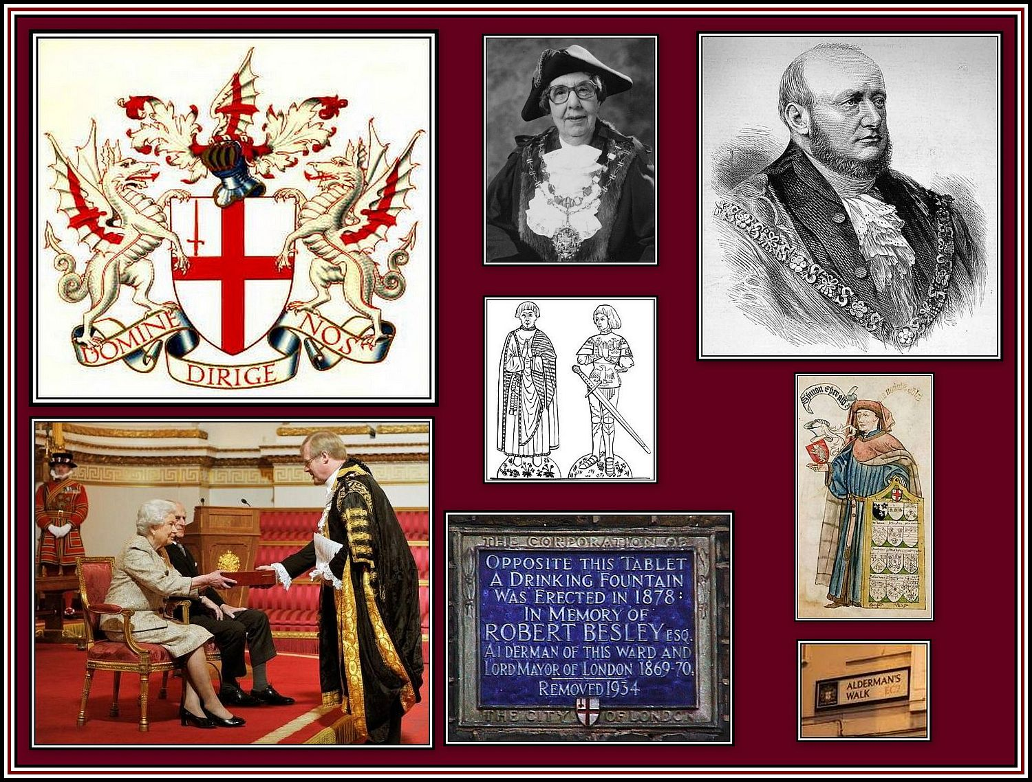 ALDERMEN (including women) OF THE CITY OF LONDON Top Left: The coat of arms of the City of London; Bottom Right: The Lord Mayor of the City of London with the Queen; the Lord Mayor is required to serve as both an Alderman and a Sheriff before being eligible for this position