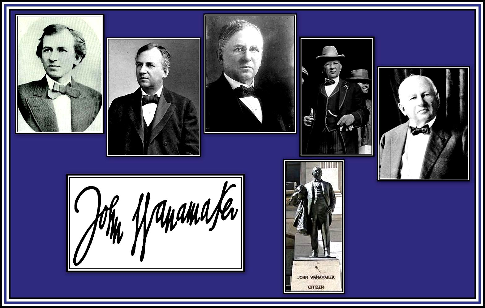 John Wanamaker Collage